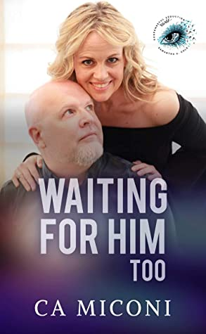 Waiting For Him Too
