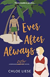 Ever After Always (Bergman Brothers, #3)