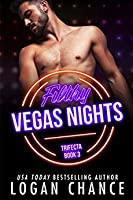 Filthy Vegas Nights (The Trifecta, #3)