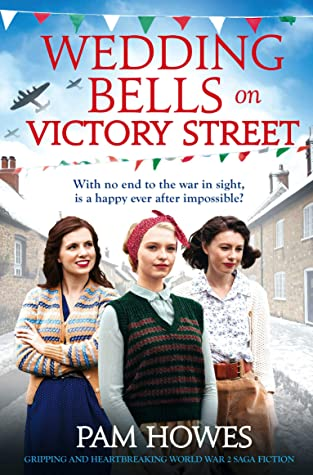 Wedding Bells on Victory Street by Pam Howes