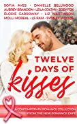 Twelve Days of Kisses: A contemporary R…