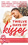 Twelve Days of Kisses: A contemporary Romance Collection from The New Romance Cafe (Romance Cafe Books, #8)