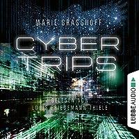 Cyber Trips (Neon Birds, #2)