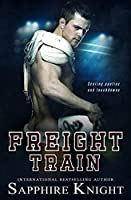 Freight Train (Dirty Down South, #1)