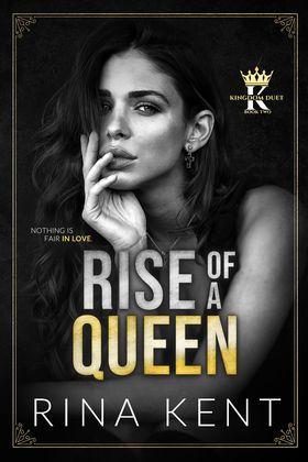 Rise of a Queen (Kingdom Duet, #2)