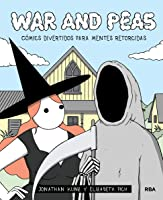 War and peas: Cómics divertidos para mentes retorcidas