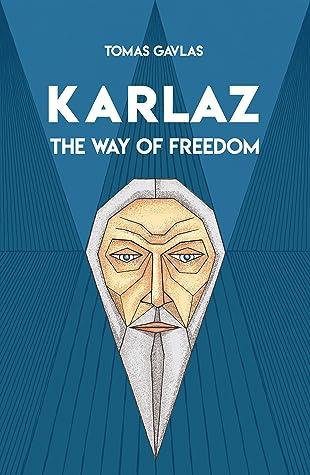 Karlaz: The Way of Freedom