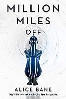 Million Miles Off