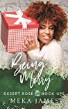 Being Merry (Desert Rose Hook-Ups, #3)