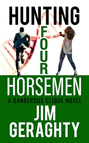 Hunting Four Horsemen : A Dangerous Clique Novel (The CIA's Dangerous Clique Book 2)