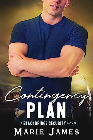 Contingency Plan (Blackbridge Security, #3)