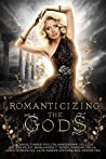 Romanticizing the Gods