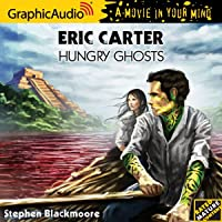 Hungry Ghosts (Eric Carter #3)