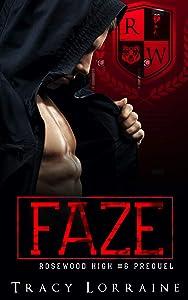 Faze (Rosewood High #5.5)