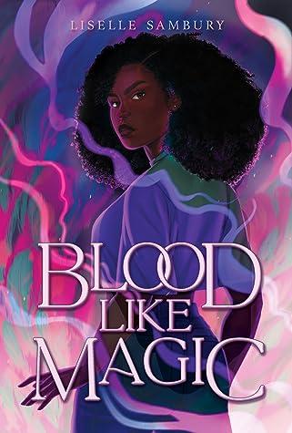 Blood Like Magic (Blood Like Magic, #1)