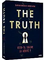 The truth - Veux-tu savoir la vérité ?