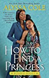 How to Find a Princess (Runaway Royals, #2)