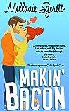 Makin' Bacon (The Homegrown Café Book Club, #1)