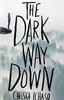The Dark Way Down