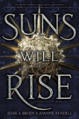 Suns Will Rise (System Divine, #3)