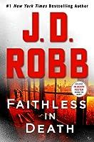 Faithless in Death (In Death, #52)