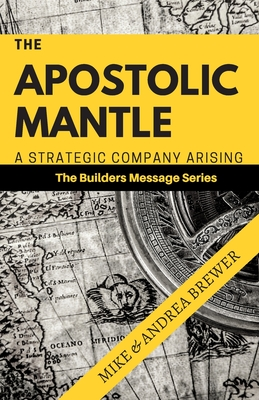 The Apostolic Mantle: A Strategic Company Arising