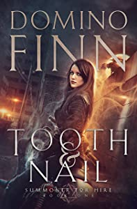 Tooth and Nail (Summoner For Hire, #1)