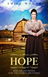 Mail Order Bride: Hope (Brides for the Samson Brothers Book 3)