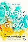 DARK Feelings GLOW (Glow #5)
