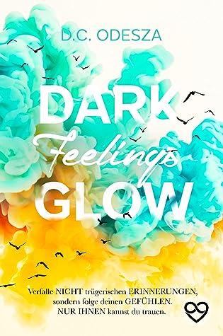 dark feelings glow