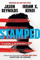 Stamped: el racismo, el antirracismo y tú