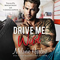 Drive Me Wild (Bellamy Creek, #1)