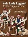 Yule Lads Legend: Iceland's J�lasveinar