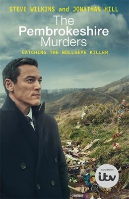 The Pembrokeshire Murders by Steve Wilkins