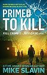 Primed to Kill (Jeff Case #2)