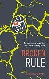 Broken Rule (Rive Rule #2)