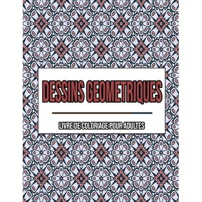 Dessins Geometriques Un Livre De Coloriage Pour Adultes Coloriage Adulte Geometrique By Jasmine Bouqa