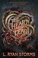 The Heart of Death (The Tarrowburn Prophecies Book 2)
