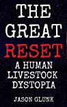 The Great Reset by Jason Glunk
