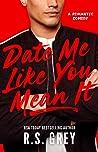 Date Me Like You ...
