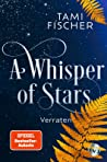 A Whisper of Stars - Verraten (A Whisper of Stars, #2) pdf book review free