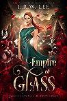 Empire of Glass (God of Secrets #3)