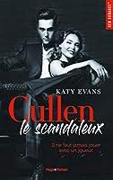 Cullen, le scandaleux