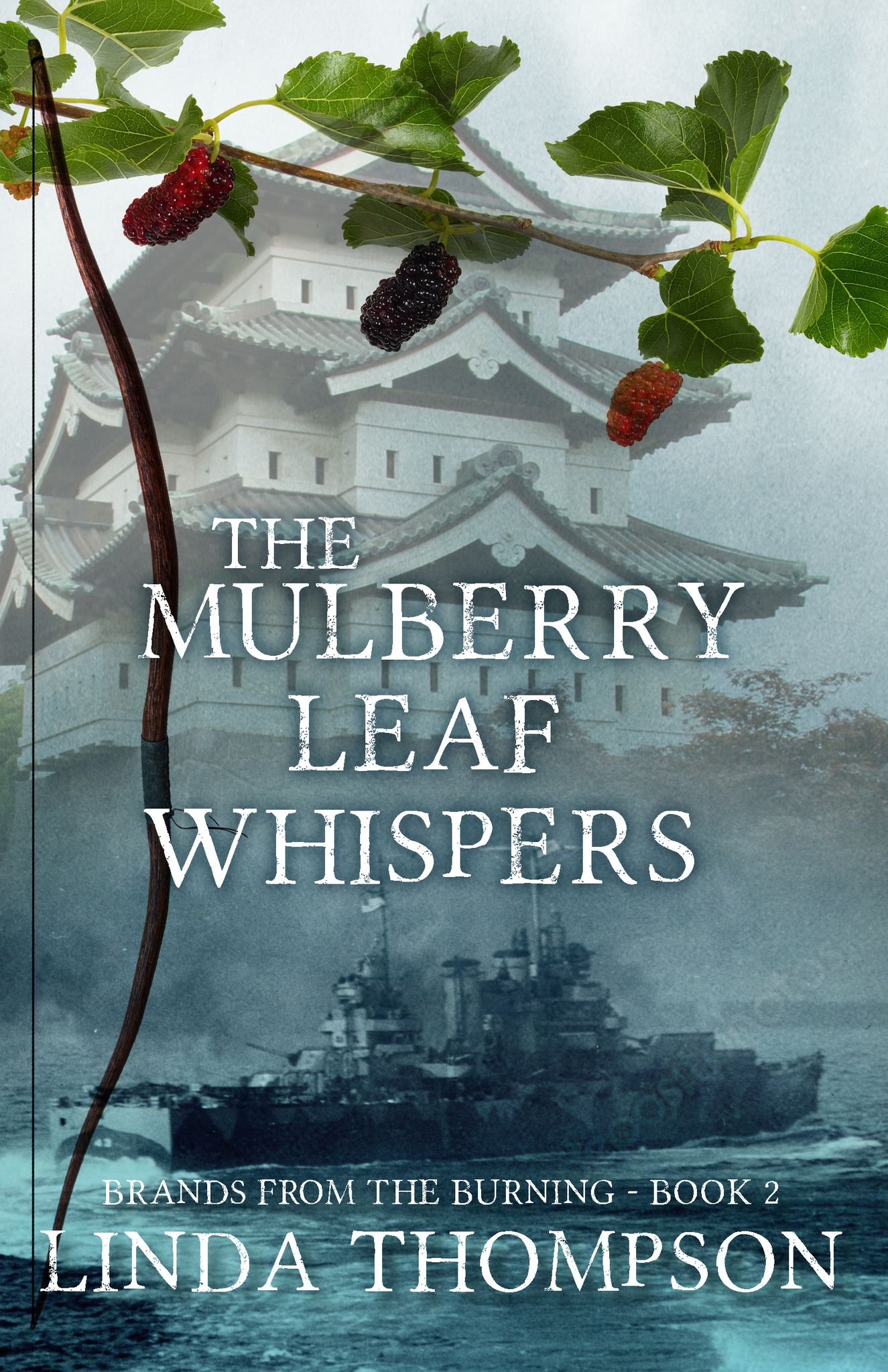 The Mulberry Leaf Whispers (Brands from the Burning, #2)