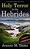 Holy Terror in the Hebrides (Dorothy Martin Mystery #3)