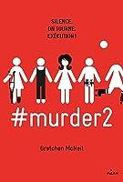 #murder, Tome 02: #murder2