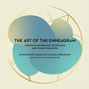 The Art of the Enneagram: 9 Paths to Awareness, Acceptance and Transformation