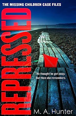 Repressed (The Missing Children Case Files #5)