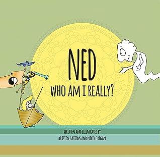 NED: Who Am I Really?