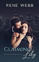 Claiming Lily (MacKay International, #2)